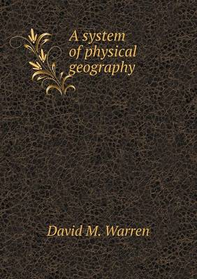 A System of Physical Geography (Paperback)