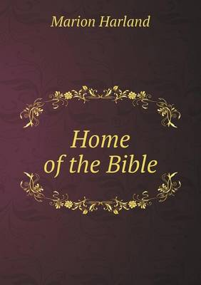 Home of the Bible (Paperback)