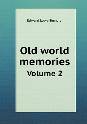 Old World Memories Volume 2 (Paperback)