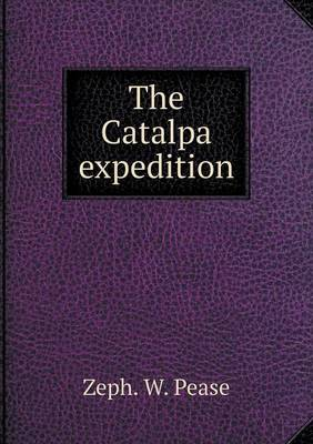 The Catalpa Expedition (Paperback)