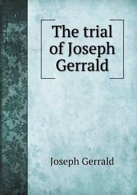 The Trial of Joseph Gerrald (Paperback)