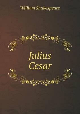 Julius Cesar (Paperback)