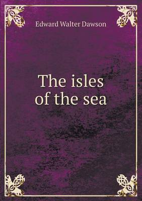 The Isles of the Sea (Paperback)