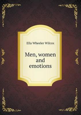 Men, Women and Emotions (Paperback)