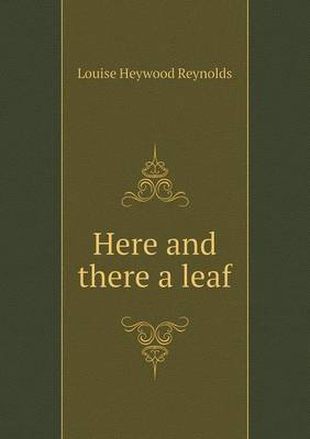 Here and There a Leaf (Paperback)