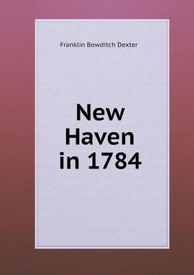 New Haven in 1784 (Paperback)