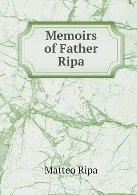 Memoirs of Father Ripa (Paperback)