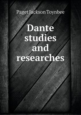 Dante Studies and Researches (Paperback)
