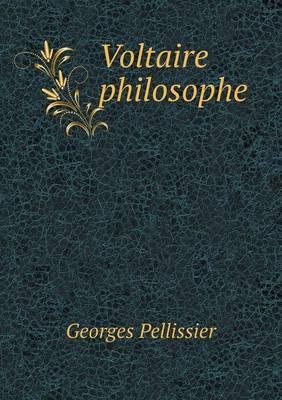 Voltaire Philosophe (Paperback)