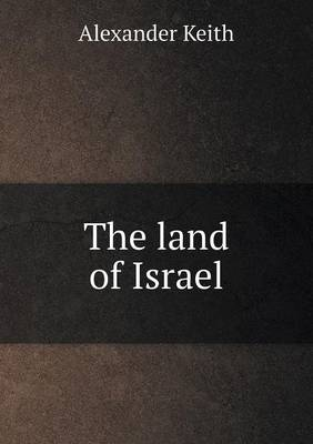 The Land of Israel (Paperback)
