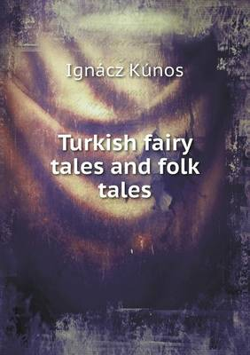 Turkish Fairy Tales and Folk Tales (Paperback)