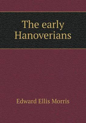 The Early Hanoverians (Paperback)