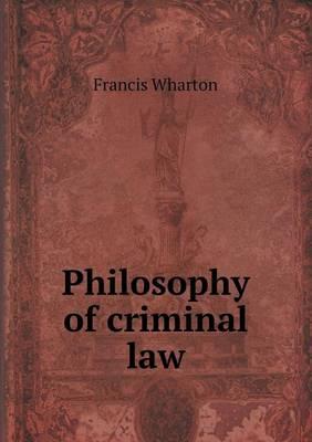 Philosophy of Criminal Law (Paperback)