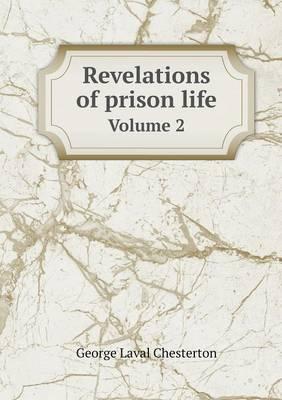 Revelations of Prison Life Volume 2 (Paperback)