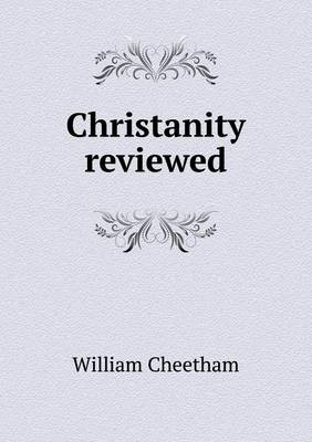 Christanity Reviewed (Paperback)