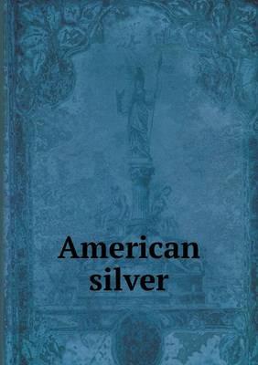 American Silver (Paperback)