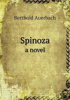 Spinoza a Novel (Paperback)