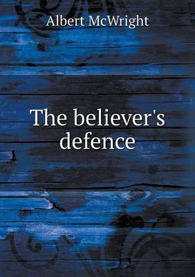 The Believer's Defence (Paperback)