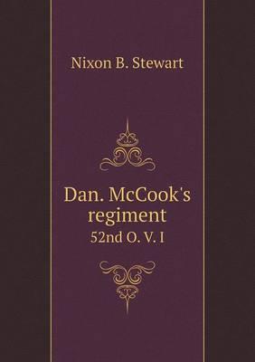 Dan. McCook's Regiment 52nd O. V. I (Paperback)