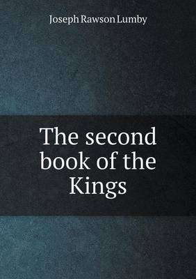 The Second Book of the Kings (Paperback)