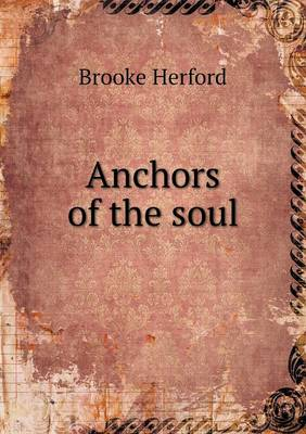Anchors of the Soul (Paperback)