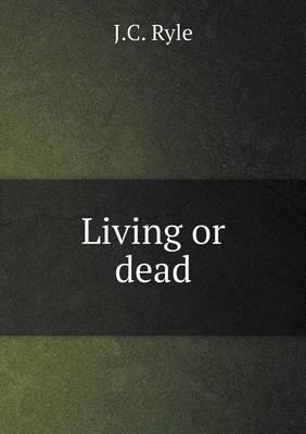 Living or Dead (Paperback)