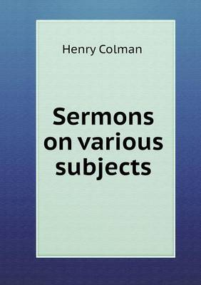 Sermons on Various Subjects (Paperback)
