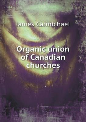 Organic Union of Canadian Churches (Paperback)