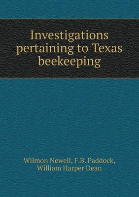 Investigations Pertaining to Texas Beekeeping (Paperback)