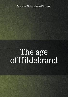 The Age of Hildebrand (Paperback)
