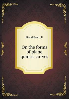 On the Forms of Plane Quintic Curves (Paperback)