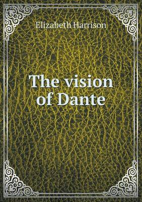 The Vision of Dante (Paperback)
