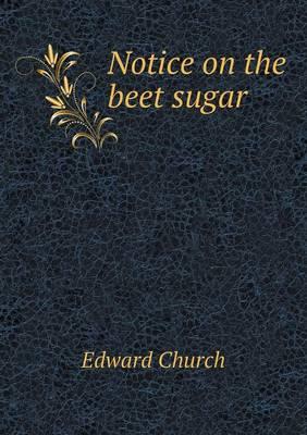 Notice on the Beet Sugar (Paperback)