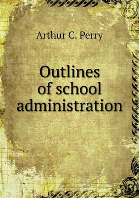 Outlines of School Administration (Paperback)