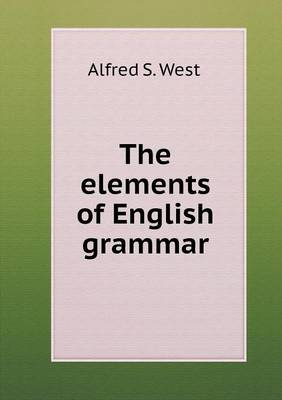 The Elements of English Grammar (Paperback)