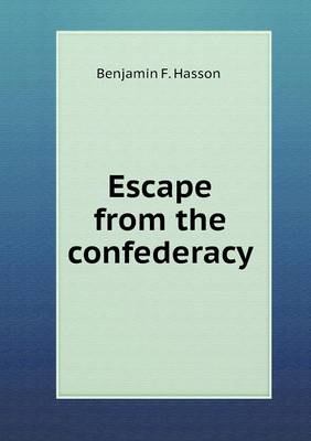 Escape from the Confederacy (Paperback)