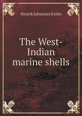 The West-Indian Marine Shells (Paperback)