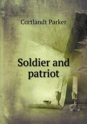 Soldier and Patriot (Paperback)
