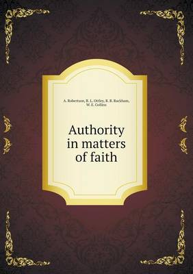Authority in Matters of Faith (Paperback)