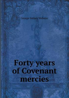 Forty Years of Covenant Mercies (Paperback)