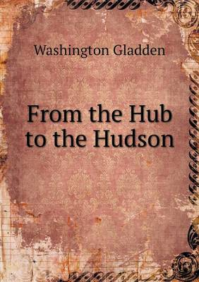 From the Hub to the Hudson (Paperback)