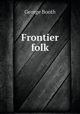 Frontier Folk (Paperback)