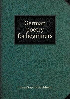 German Poetry for Beginners (Paperback)