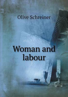 Woman and Labour (Paperback)