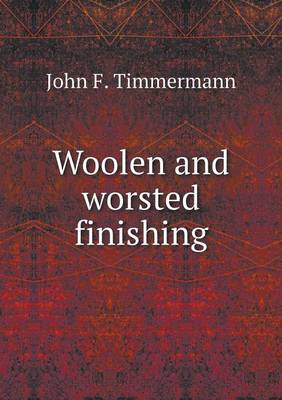 Woolen and Worsted Finishing (Paperback)