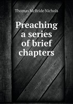 Preaching a Series of Brief Chapters (Paperback)