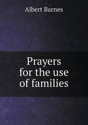 Prayers for the Use of Families (Paperback)