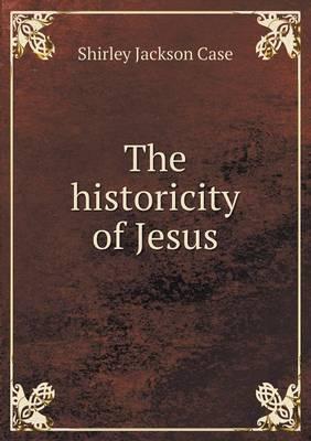 The Historicity of Jesus (Paperback)