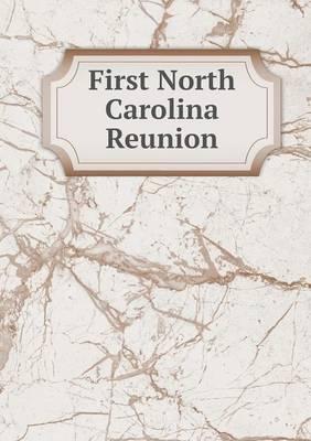 First North Carolina Reunion (Paperback)