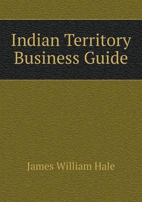 Indian Territory Business Guide (Paperback)